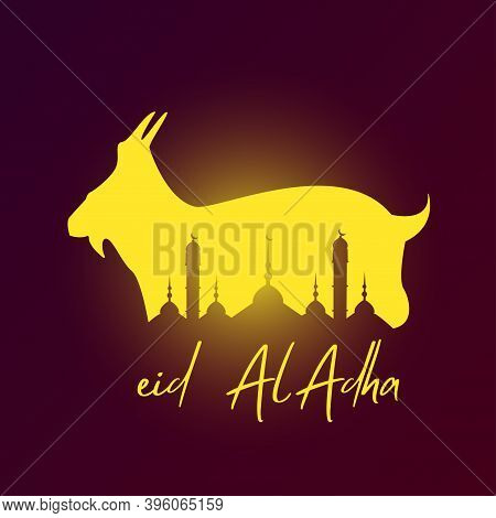 Eid Al Adha Mubarak The Celebration Of Muslim Community Festival Background Design With Goat Glowing