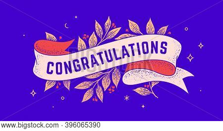Congratulations. Retro Greeting Card With Ribbon And Text Congratulations. Old Ribbon Banner In Engr