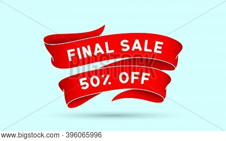 Final Sale 50 Percent Off. Red Vintage Ribbon With Text Final Sale. Red Vintage Banner With Ribbon,
