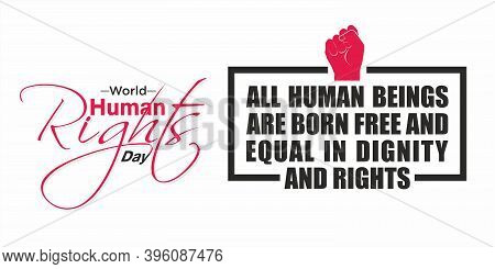 World Human Rights Day Banner - All Human Beings Are Born Free And Equal In Dignity And Rights - Ill