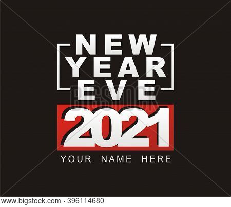 Simple Design Of New Year Eve 2021 - Bold Typography