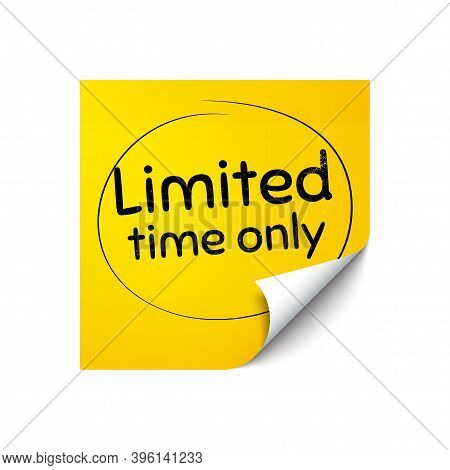 Limited Time Symbol. Sticker Note With Offer Message. Special Offer Sign. Sale. Yellow Sticker Banne