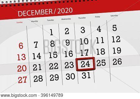 Calendar Planner For The Month December 2020, Deadline Day, 24, Thursday