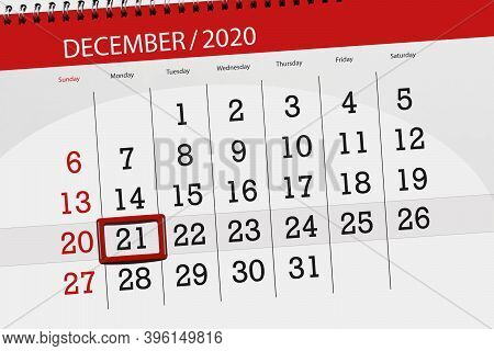 Calendar Planner For The Month December 2020, Deadline Day, 21, Monday