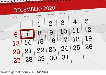 Calendar Planner For The Month December 2020, Deadline Day, 7, Monday