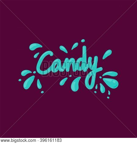 The Inscription Of Mint And Caramel. Vector Sweet Candy Lettering Candy In A Circle Of Mint Splashes