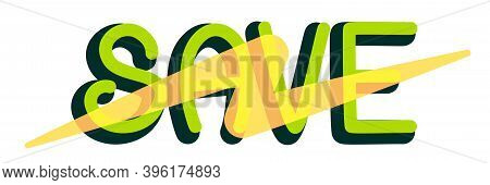 The Save Energy Logo Is Isolated On A White Background. Lightning Symbol On The Word Save Vector Ill
