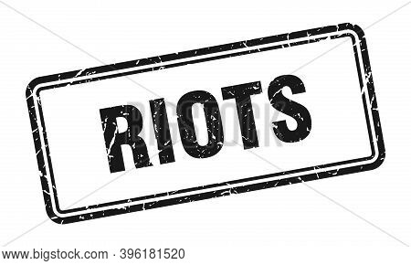 Riots Stamp. Square Grunge Sign On White Background