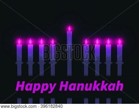 Happy Hanukkah. Nine Hanukkah Candles With A Bright Glow. Jewish Festival Greeting Card. Vector Illu