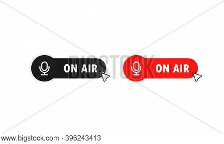 On Air Button For Banner Design. Red On Air Button. Tudio Table Microphone With Broadcast Text On Ai