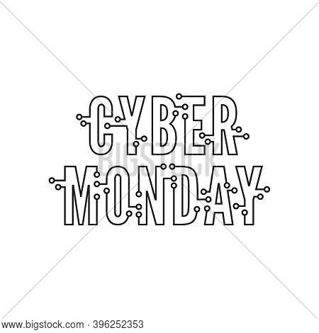 Cyber Monday With Tech Circuit Board Texture. Vector Inscription Cyber Monday On White Background.