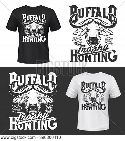Buffalo Trophy Hunting T-shirt Print Mock Up. African Or Cape Buffalo Horned Head Engraved Monochrom