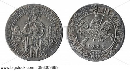 Copy Of The Austrian Silver Thaler-sized Guldengroschen Coin Minted In 1486 By Duke Of Austria Sigis