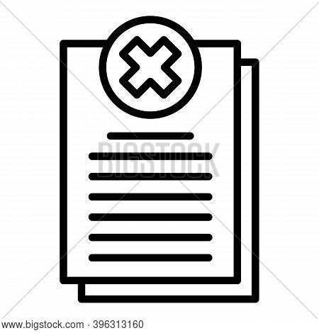 Rejected Report Icon. Outline Rejected Report Vector Icon For Web Design Isolated On White Backgroun