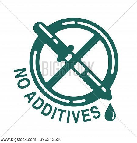 No Additives Sign - Crossed Out Eyedropper With Harmful E-numbered Preservatives Liquid Inside - Iso