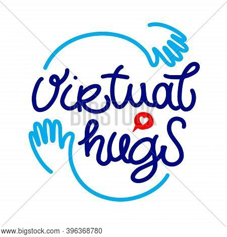 Virtual Hugs Line Icon, Calligraphy With Hands. Isolated On White Background. Hugging Phrase, Social