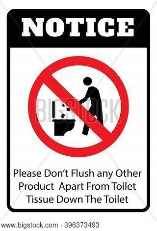 Notice - Do Not Litter In To Toilet Icon.do Not Litter Toilet Icon Drawing By Illustration