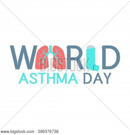 Asthma Awareness Letter Poster With Lungs And Inhaler