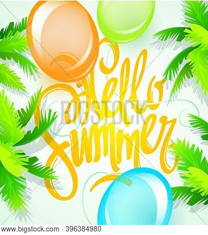 Hello Summer Holiday And Summer Camp Poster. Traveling Template Summer Poster , Vector Illustration.