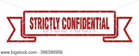Strictly Confidential Grunge Vintage Retro Band. Strictly Confidential Ribbon