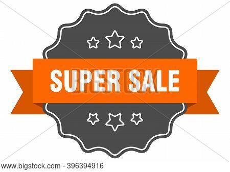 Super Sale Label. Super Sale Isolated Seal. Sticker. Sign