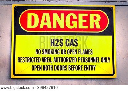 Closeup Of A Yellow Danger H2s Gas Sign