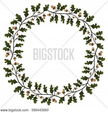 Foliate Wreath; Round Border With Oak Leaves And Acorns; Vector Illustration For Invitations, Greeti