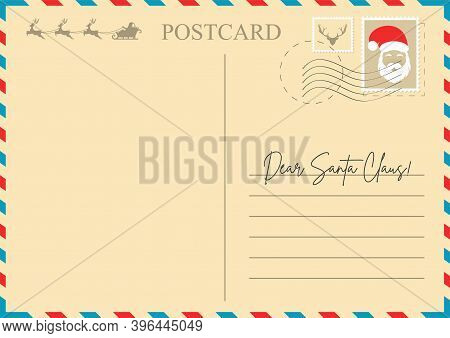 Christmas Letter To Santa Claus. Christmas Postcard Template With Santa Claus, Reindeer And Empty Sp
