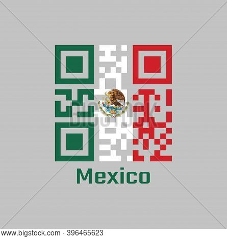 Qr Code Set The Color Of Mexico Flag, A Vertical Tricolor Of Green White And Red With The Nation Coa