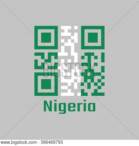 Qr Code Set The Color Of Nigeria Flag. A Vertical Bicolor Triband Of Green, White And Green With Tex