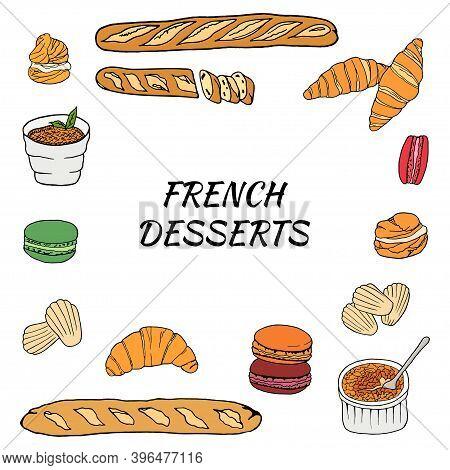 Vector Hand Drawn Of French Desserts Set With Croissant, Macaron, Creme Brulee, Madeleine, Profitero