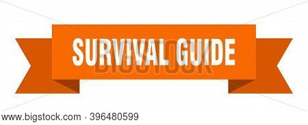 Survival Guide Ribbon. Survival Guide Isolated Band Sign. Survival Guide Banner