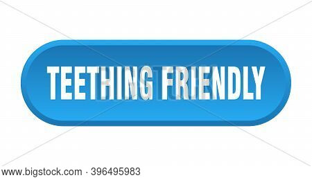 Teething Friendly Button. Rounded Sign On White Background