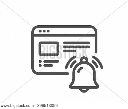 Internet Notification Line Icon. Alarm Reminder Sign. Web Alert Message Symbol. Quality Design Eleme