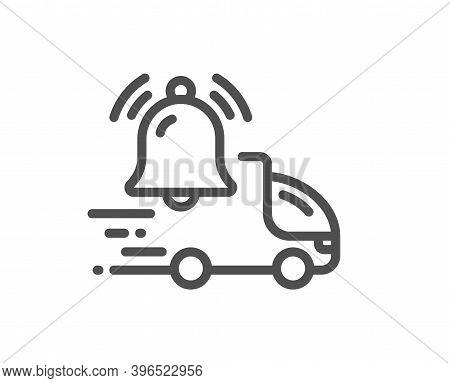 Delivery Notification Line Icon. Alarm Bell Reminder Sign. Truck Alert Symbol. Quality Design Elemen