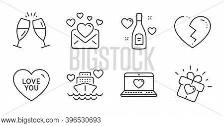 Love You, Love Champagne And Broken Heart Line Icons Set. Honeymoon Cruise, Champagne Glasses Signs.