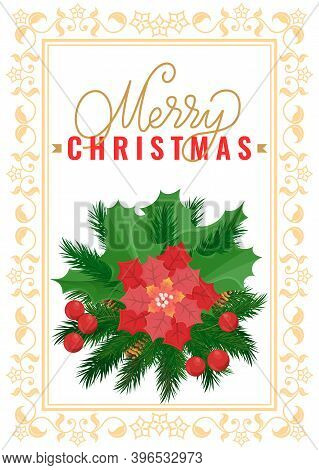 Christmas Decoration, Poinsettia Red Flower And Mistletoe Holly Berries Vector In Ornamental Frame.