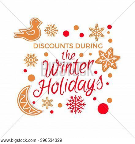 Winter Sale Best Offer For Holidays Gingerbread Cookies Vector. Promotional Poster With Biscuits Mad