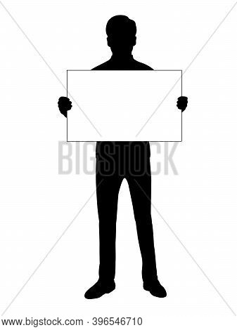Silhouette Men Holds Banner Placard Blank White Sheet For Text Space. Illustration Symbol Icon