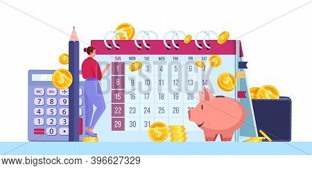 Personal Budget Planning Or Monthly Tax Report Vector Concept With Money Coins, Dollars, Calendar, P
