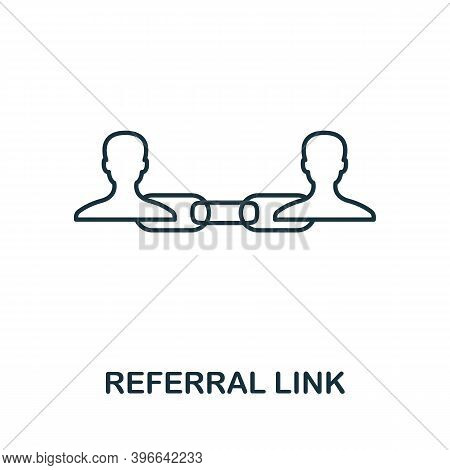 Referral Link Icon. Simple Line Element From Affiliate Marketing Collection. Thin Referral Link Icon