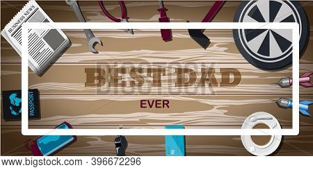 Top View Of A Background With Sports Equipment. The Inscription Is The Best Dad. Sports Fan Table Wi