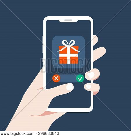 Notification On Your Phone. Accept Or Not Accept An Online Gift. Choosing A Gift From The Internet.