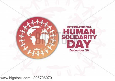 International Human Solidarity Day. December 20. Holiday Concept. Template For Background, Banner, C