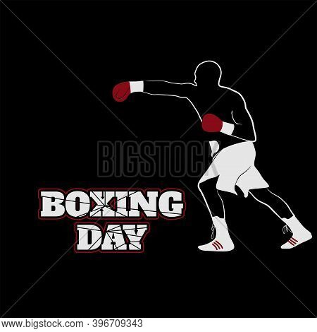 Boxing Day Design With Boxing Fighter Vector Illustration. Good Template For Boxing Design.
