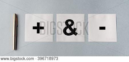 Minus Vs Plus Signs, Comparison Of Opposites, Positive Vs Negative, Pros And Cons.