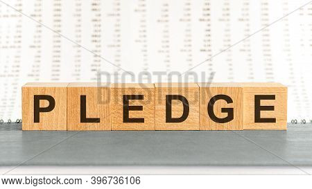 Pledge Text On Wooden Table For Your Desing, Concept