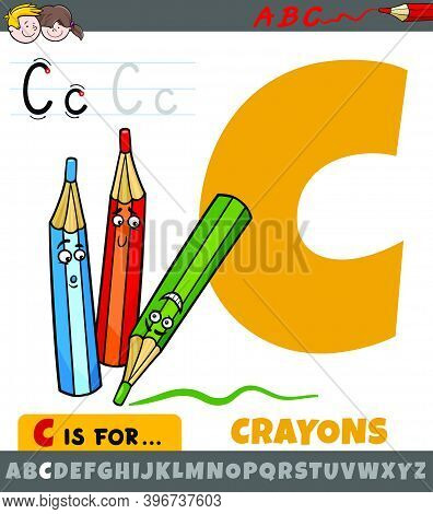 Educational Cartoon Illustration Of Letter C From Alphabet With Crayons Characters For Children
