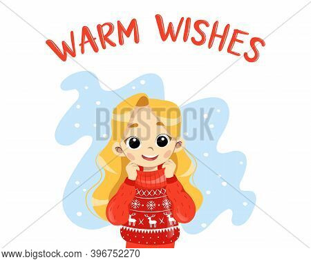 Warm Wishes Placard Style Vector Illustration With Flat Cartoon Objects. Colorful Composition On Whi