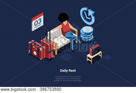 Conceptual Vector Illustration On Daily Rent Of Real Estate Property. House Lending. Isometric Compo